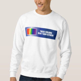 these_colors_dont_run_either_sweatshirt-r86ef81a330354cdfaac842c77a0d96fe_jyr6u_324